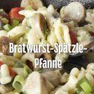 Bratwurst-Spätzle-Pfanne