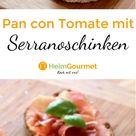 Pan con Tomato! Brot mit TOMATENCREME, Olivenöl und SERRANOschinken