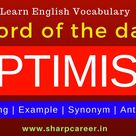 Word of the day 'Optimist'.  Antonym & Synonym with Hindi meaning & sentence.