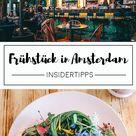 Sommerurlaub in Amsterdam – alle Insidertipps für den Citytrip