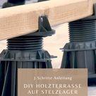 DIY Holzterrrasse verlegen auf Stelzlager