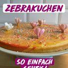 So einfach backst du einen Zebrakuchen zum Kindergeburtstag! - der einfache Geburtstagskuchen