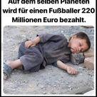 Auf dem selben Planeten wird für einen Fußballer 220..