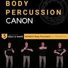 MONDAY - Body Percussion Canon