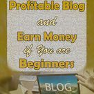 How to Build Profitable Blog and Earn Money if you are Beginners