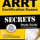 ARRT Study Guide & Practice Test [Prepare for the ARRT Exam]