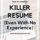How To Create A Killer Resume (With No Experience) - Sequins and Sales