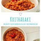 Kritharaki - Griechische Reisnudeln » Caros Küche