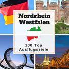 Sehenswürdigkeiten in NRW » 100 Top Ausflugsziele