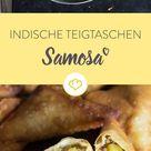 Samosa - der indische Klassiker mit 2 leckeren Füllungen