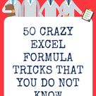 50 Crazy Excel Formulas That Do Amazing Things