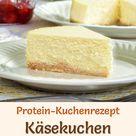 Protein-Käsekuchen mit Quark - eiweißreiches Low-Carb-Rezept
