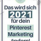 Was du jetzt unbedingt tun solltest, um in 2021 auf Pinterest Erfolg zu haben.