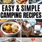 30 Best Camping Recipes That Are Actually Genius