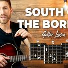 South Of The Border Guitar Tutorial - Ed Sheeran (Guitar Lesson With Easy Chords)