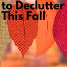 Simple Declutter Checklist - 2020 edition -September 30th YEAR LONG THOROUGH DECLUTTER SERIES