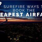Cheapest Airfare