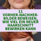 11 Vorher-nachher-Bilder von Verwandlungen beim Friseur
