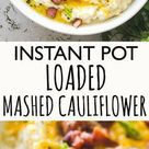 Buttery Mashed Cauliflower   Made in the Instant Pot