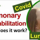 Pulmonary Rehabilitation: How does it help post Covid 19 and lung patients? | RespiRehab