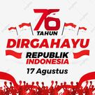 Dirgahayu Republik Indonesia 76 Th With National Flag, Dirgahayu Republik, Indonesia Merdeka, Hut Ri 76 Th PNG and Vector with Transparent Background for Free Download