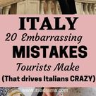 Planning a Trip To Italy. 21 (Huge) Mistakes That Scream No - It's a Drama