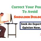Correct Your Posture to Avoid Shoulder Dislocation
