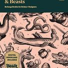 Monsters and Beasts: An Image Archive for Artists and Designers