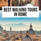 Best Walking Tours in Rome Worth the Money!