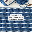 ~Free Pattern~ Baby Jack's Crochet Wavy Lines Blanket