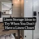 Linen Storage Ideas to Try When You Don't Have a Linen Closet