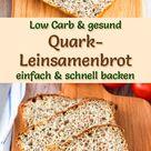 Low Carb Quark Leinsamenbrot   gesundes Rezept zum Brot backen