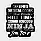Certified Medical Coder T Shirt   Ninja Job Gift Item Tee Sticker