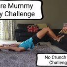 Diastasis Recti Exercises; No Crunch Ab Challenge