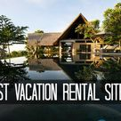 Vacation Rental Sites