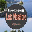Entdeckungstour am Lago Maggiore