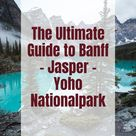 Banff National Park and Guide to best places at Rocky Mountains