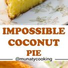 Impossible Coconut Pie - Munaty Cooking