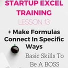 13. Dollar signs Make formulas connect in specific ways Startup and investor excel model training