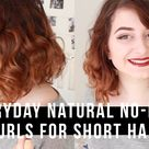 everyday natural no-heat curls for short hair