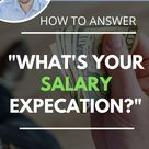 What's Your Salary Expectation?