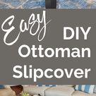 Easy DIY Ottoman Slipcover