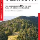 AMC's Best Day Hikes in Vermont: Four-Season Guide To 60 Of The Best Trails In The Green Mountain State - Default