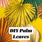 DIY Palm Leaves