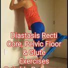 Diastasis Recti Safe Core and Glute Exercises