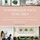 Tipps wie Sie Wandbilder nach Feng Shui für Ihr Zuhause auswählen