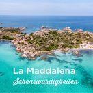 La Maddalena: Sehenswürdigkeiten + Tipps | Sardinien Tourismus 2021