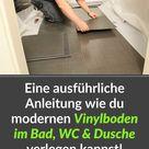 Vinylboden in Bad, WC oder Dusche verlegen - Eine ausführliche Anleitung für Wand und Boden