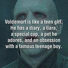 Voldemort's like a girl...