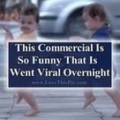 This Commercial Is So Funny That It Went Viral Overnight